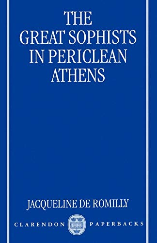 9780198238072: The Great Sophists in Periclean Athens