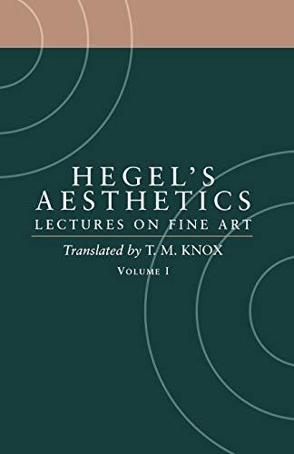 9780198238164: Hegel's Aesthetics: Lectures on Fine Art, Vol. I