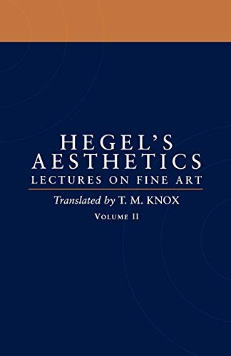 9780198238171: Aesthetics: Lectures on Fine Art Volume II