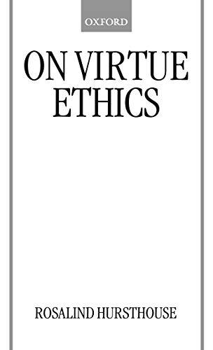 9780198238188: On Virtue Ethics