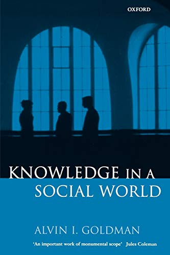 9780198238201: Knowledge in a Social World