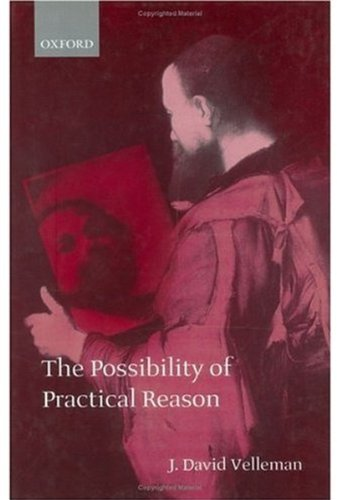 9780198238256: The Possibility of Practical Reason