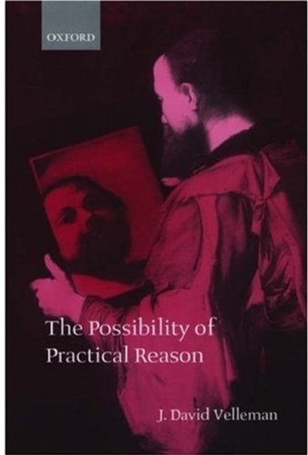 9780198238263: The Possibility of Practical Reason