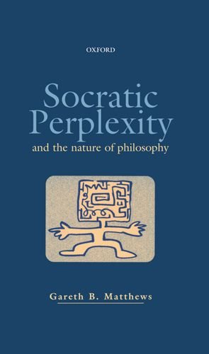 9780198238287: Socratic Perplexity and the Nature of Philosophy
