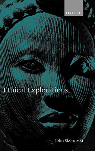 9780198238300: Ethical Explorations