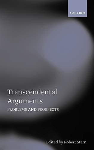 9780198238379: Transcendental Arguments: Problems and Prospects (Mind Association Occasional Series)