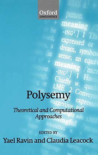 9780198238423: Polysemy: Theoretical and Computational Approaches