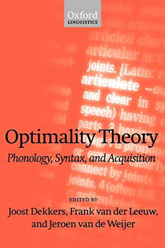 9780198238447: Optimality Theory: Phonology, Syntax, and Acquisition (Oxford Linguistics)