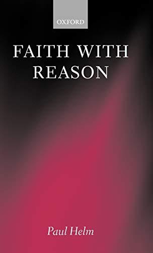 9780198238454: Faith with Reason