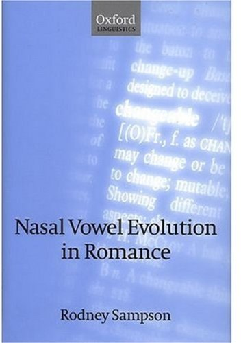 9780198238485: Nasal Vowel Evolution in Romance