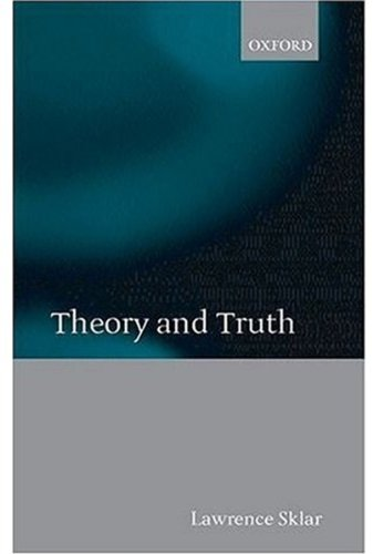 9780198238492: Theory and Truth: Philosophical Critique within Foundational Science