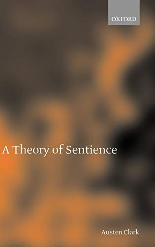 9780198238515: A Theory of Sentience