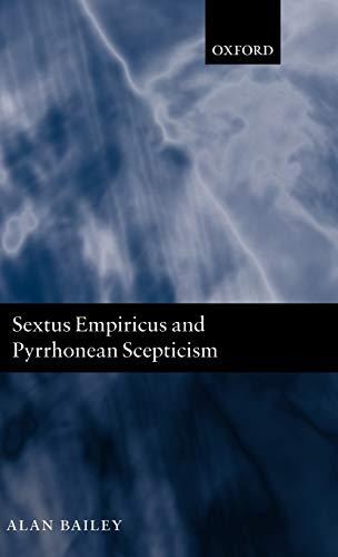 9780198238522: Sextus Empiricus and Pyrrhonean Scepticism