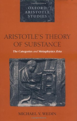 9780198238553: Aristotle's Theory of Substance: The Categories and Metaphysics Zeta (Oxford Aristotle Studies)
