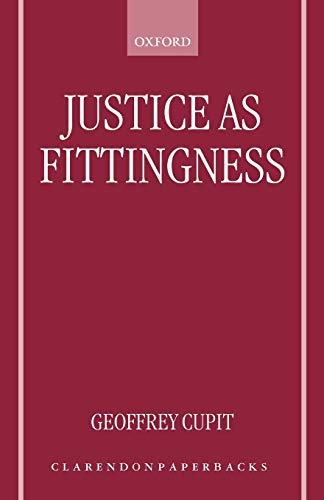 Justice as fittingness.: Cupit, Geoffrey