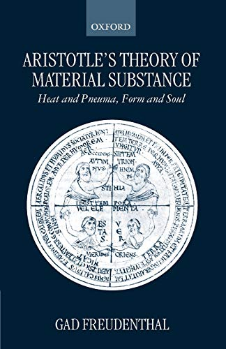 9780198238645: Aristotle's Theory of Material Substance: Heat and Pneuma, Form and Soul