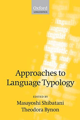 9780198238669: Approaches to Language Typology (Oxford Linguistics)