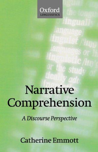 9780198238683: Narrative Comprehension: A Discourse Perspective (Oxford Linguistics)