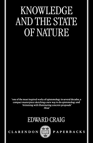9780198238799: Knowledge and the State of Nature: An Essay in Conceptual Synthesis
