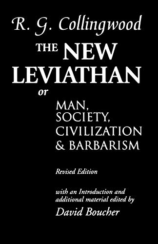 9780198238805: The New Leviathan: Or Man, Society, Civilization and Barbarism