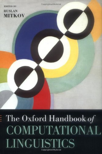 9780198238829: The Oxford Handbook of Computational Linguistics (Oxford Handbooks in Linguistics)
