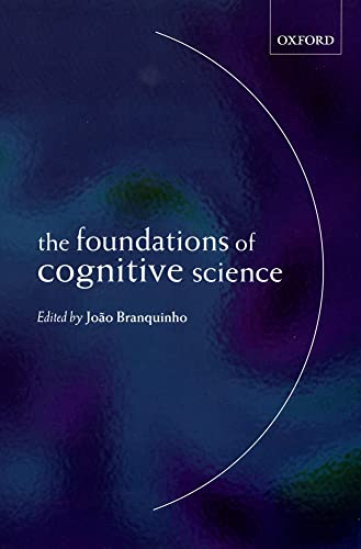 9780198238898: The Foundations of Cognitive Science