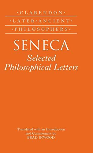 9780198238942: Seneca: Selected Philosophical Letters (Clarendon Later Ancient Philosophers)