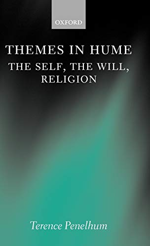 9780198238980: Themes in Hume: The Self, the Will, Religion