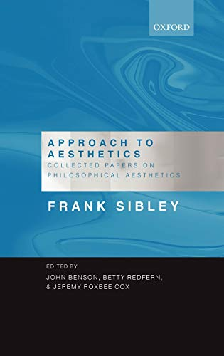 9780198238997: Approach to Aesthetics: Collected Papers on Philosophical Aesthetics