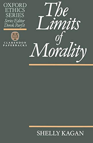 9780198239161: The Limits of Morality (Oxford Ethics Series)