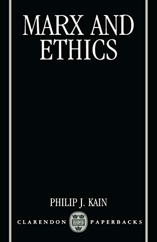 9780198239321: Marx and Ethics (Clarendon Paperbacks)
