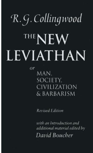 9780198239819: The New Leviathan: Or Man, Society, Civilization and Barbarism
