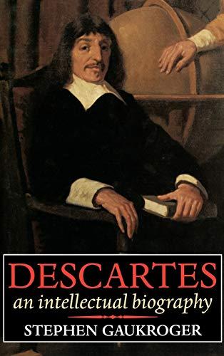 9780198239949: Descartes - An Intellectual Biography