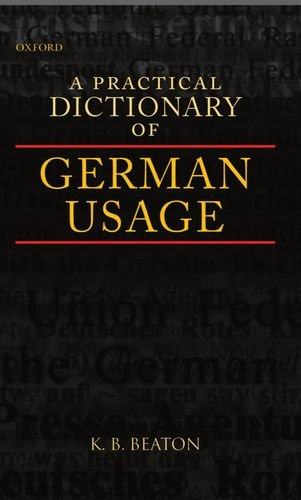 9780198240020: A Practical Dictionary of German Usage