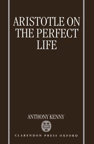 9780198240174: Aristotle on the Perfect Life