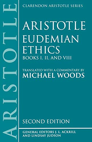 9780198240204: Eudemian Ethics: Books I, II, and VIII (Clarendon Aristotle Series)