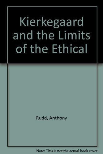 9780198240242: Kierkegaard and the Limits of the Ethical