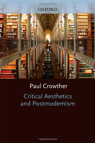 9780198240372: Critical Aesthetics and Postmodernism