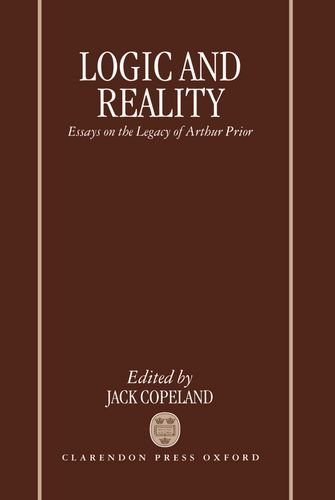 9780198240600: Logic and Reality: Essays on the Legacy of Arthur Prior