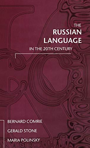 The Russian Language in the Twentieth Century: Comrie, Bernard; Stone,
