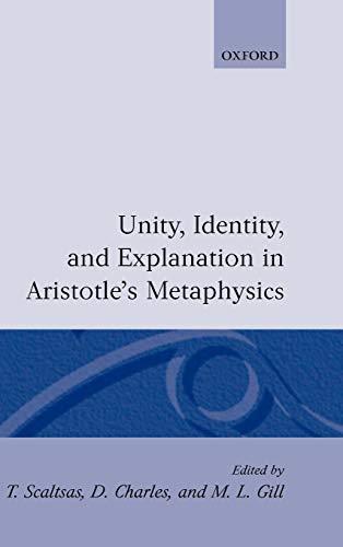 9780198240679: Unity, Identity and Explanation in Aristotle's Metaphysics