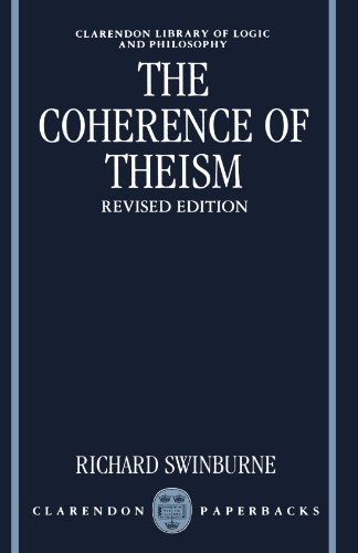 9780198240709: The Coherence of Theism (Clarendon Library of Logic and Philosophy)