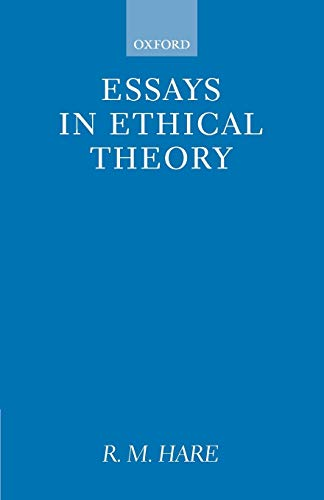9780198240716: Essays in Ethical Theory (Clarendon Paperbacks)
