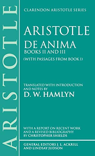9780198240846: De Anima: Books II and III (With Passages From Book I) (Clarendon Aristotle Series) (Book I Bks.II & III)