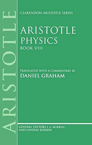 9780198240914: Physics: Book VIII (Clarendon Aristotle Series)