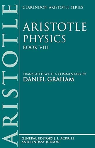 9780198240921: Physics: Book VIII (Clarendon Aristotle Series)