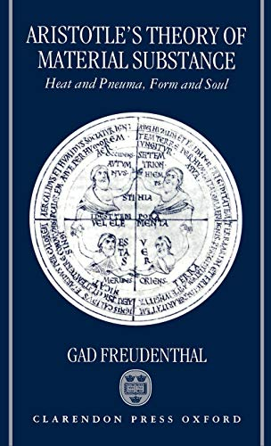 9780198240938: Aristotle's Theory of Material Substance: Heat and Pneuma, Form and Soul