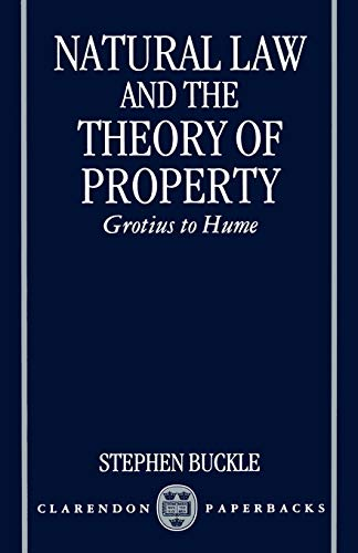 9780198240945: Natural Law and the Theory of Property: Grotius to Hume (Clarendon Paperbacks)