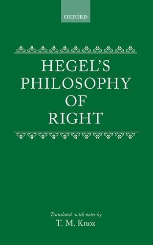 9780198241287: Hegel's Philosophy of Right: Translated with Notes by T.M. Knox