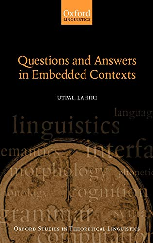 9780198241331: Questions and Answers in Embedded Contexts (Oxford Studies in Theoretical Linguistics)
